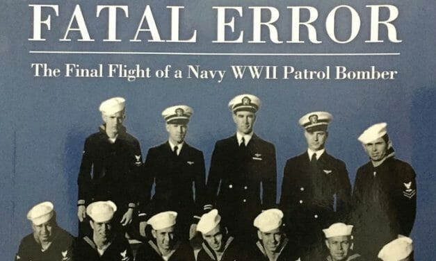 Book Review: Fatal Error: The Final Flight of a Navy WWII Patrol Bomber