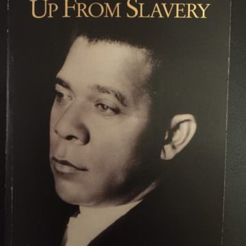 "Book Review – ""Up From Slavery,"" Booker T. Washington, published 1900"