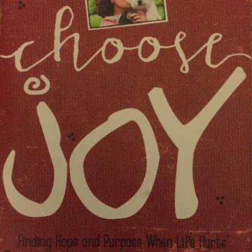 Book review – Choose Joy: Finding Hope and Purpose When Life Hurts